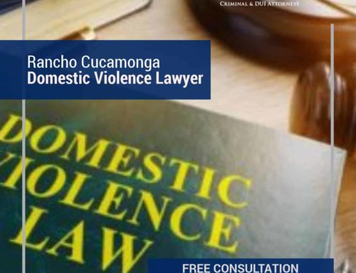 Rancho Cucamonga Domestic Violence Lawyer Provides Restraining Order Advice